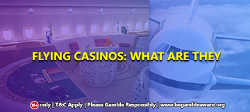 Flying Casinos: What are they?